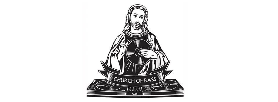 Church Of Bass - Sunday Service