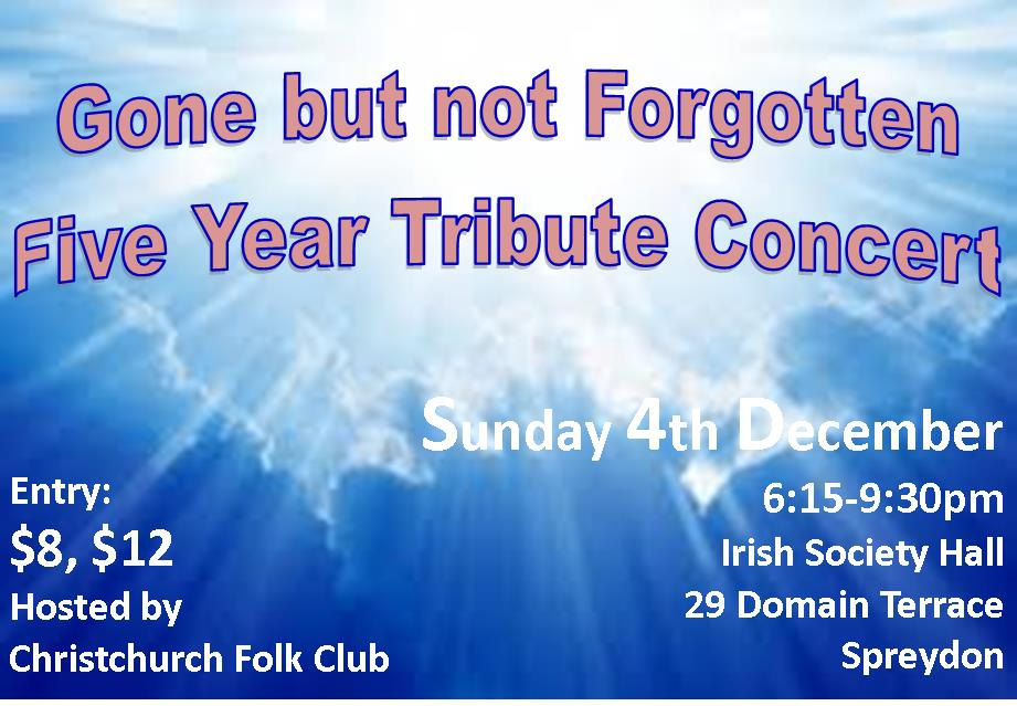 Gone But Not Forgotten - Five Year Tribute Concert And BBQ