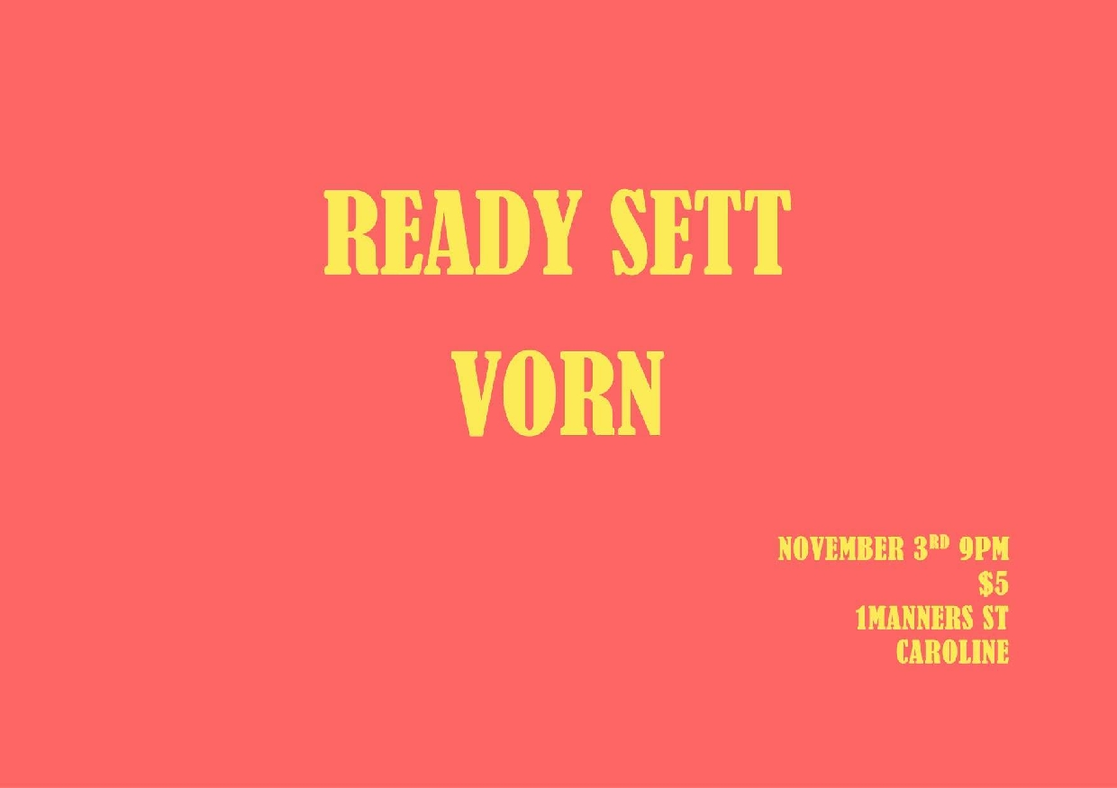 Ready Sett and  Vorn
