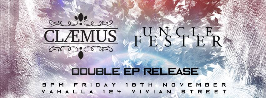 Uncle Fester And Claemus EP Release