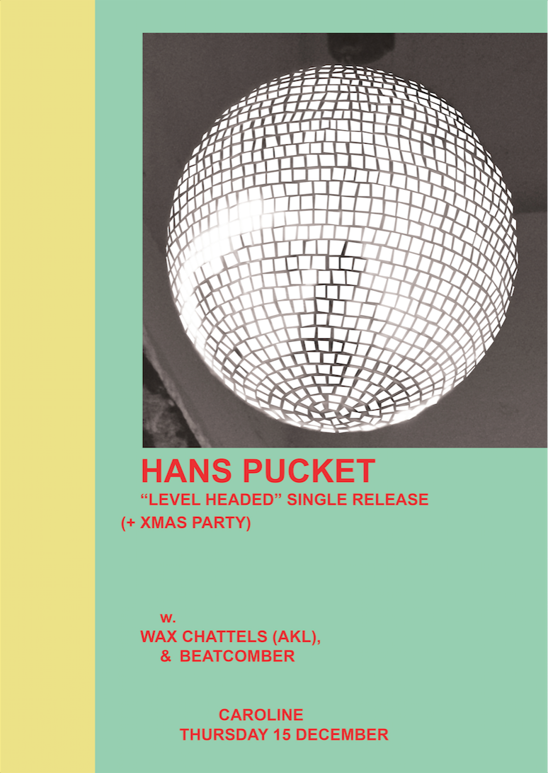 Hans Pucket Single Release With Wax Chattells and Beatcomber