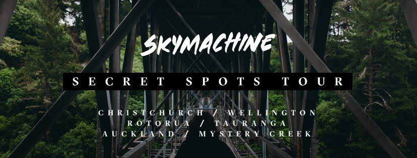 Skymachine - Secret Spots Tour