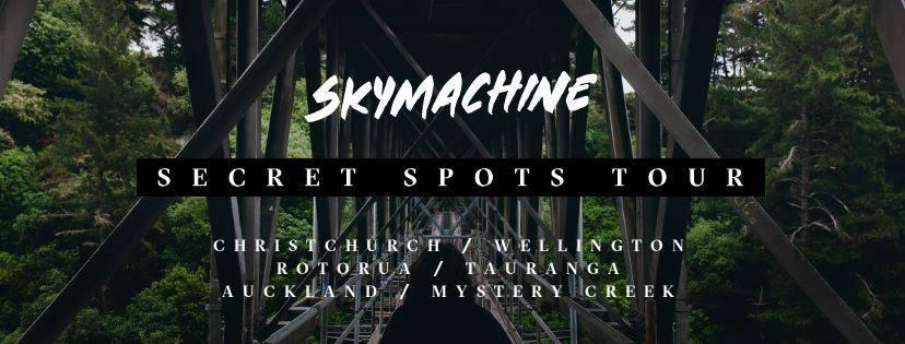 Skymachine - Secret Spots Tour