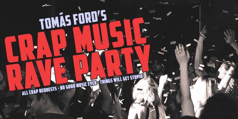 Crap Rave Music Party-Fringe Festival