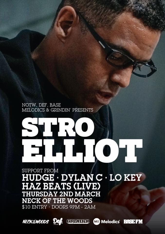 Stro Elliot - Neck of the Woods, Auckland - Thu, 02 March 2017