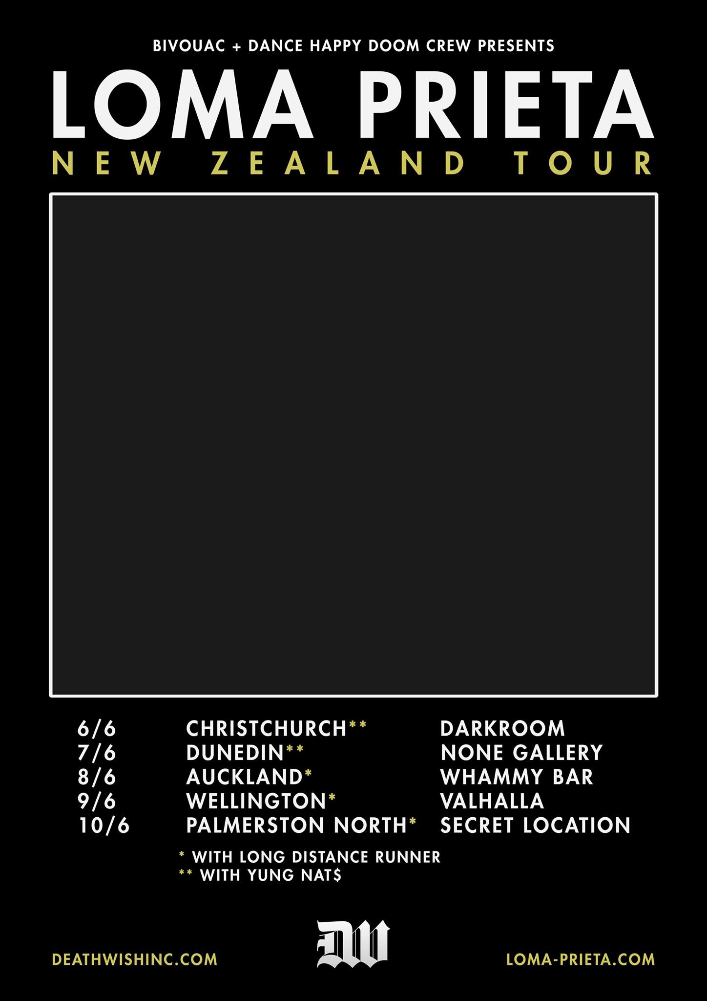 Loma Prieta New Zealand Tour - CANCELLED