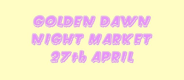 Golden Dawn Night Market with Jordan Ireland