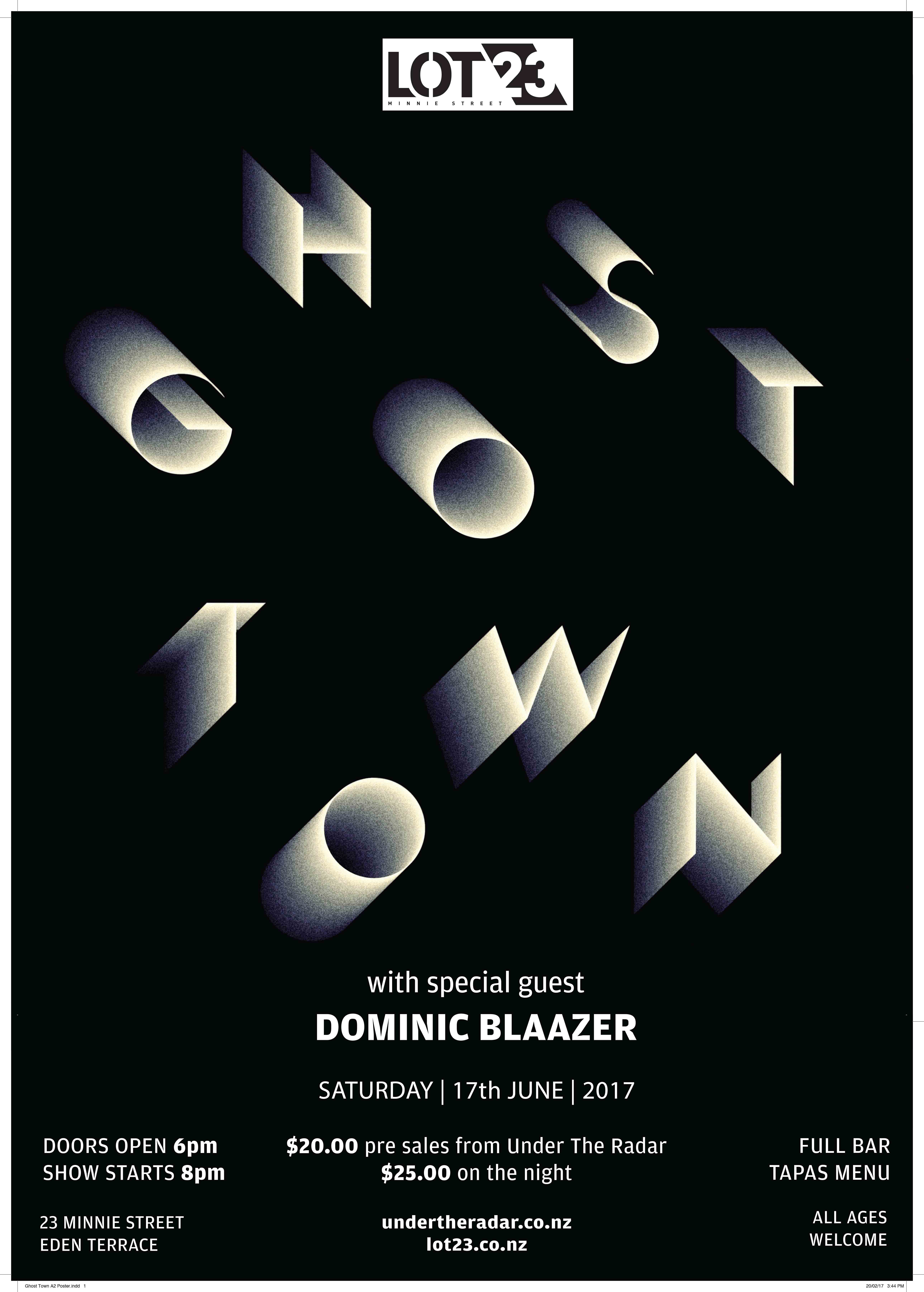 Ghost Town with Dominic Blaazer