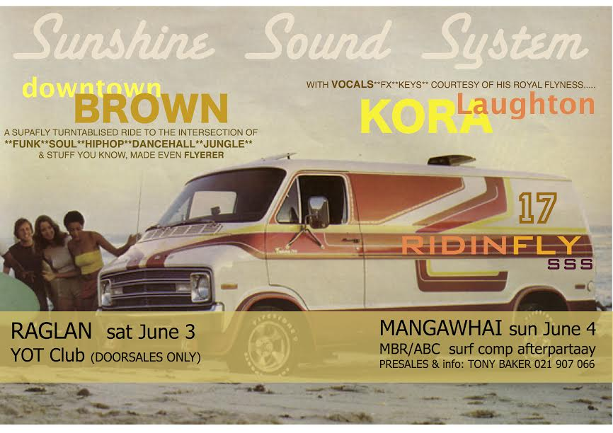 Sunshine Sound System, Downtown Brown, Laughton Kora