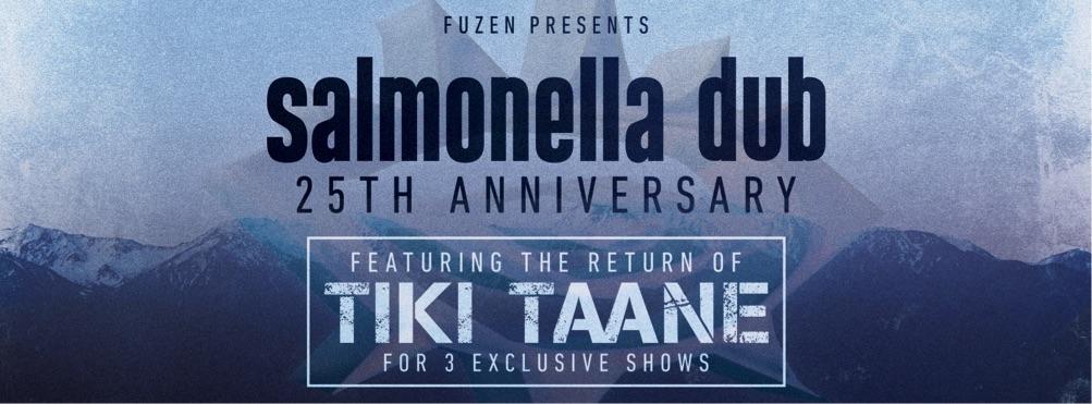 Salmonella Dub 25th Anniversary Featuring The Return Of Tiki Taane