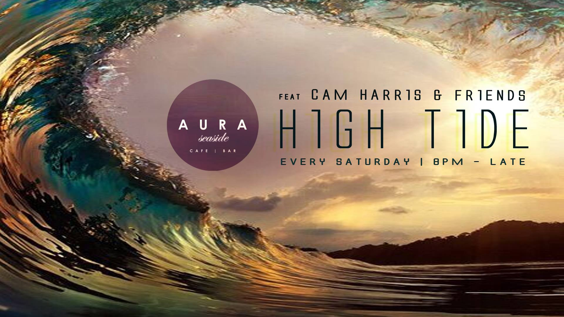 High Tide With DJ Cam Harris And Friends