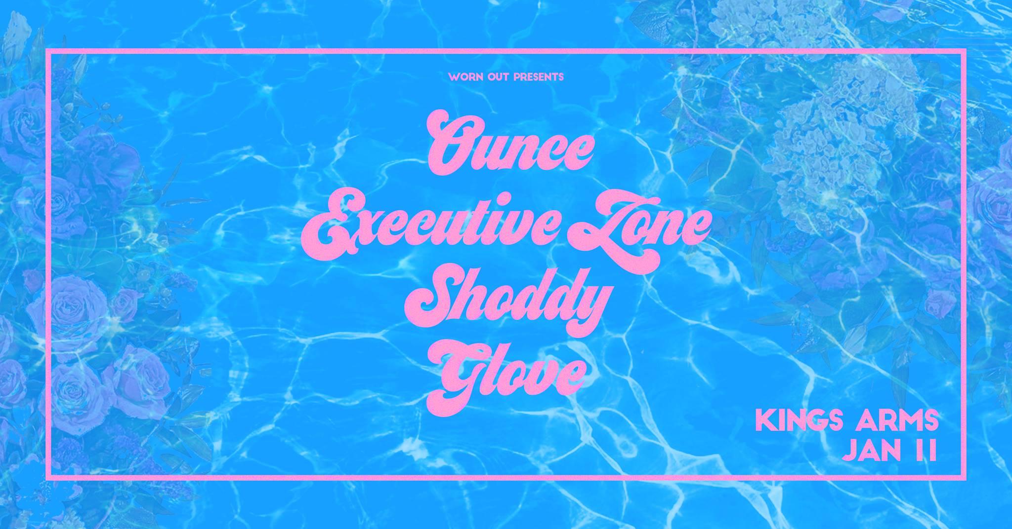Ounce, Executive Zone, Shoddy And Glove