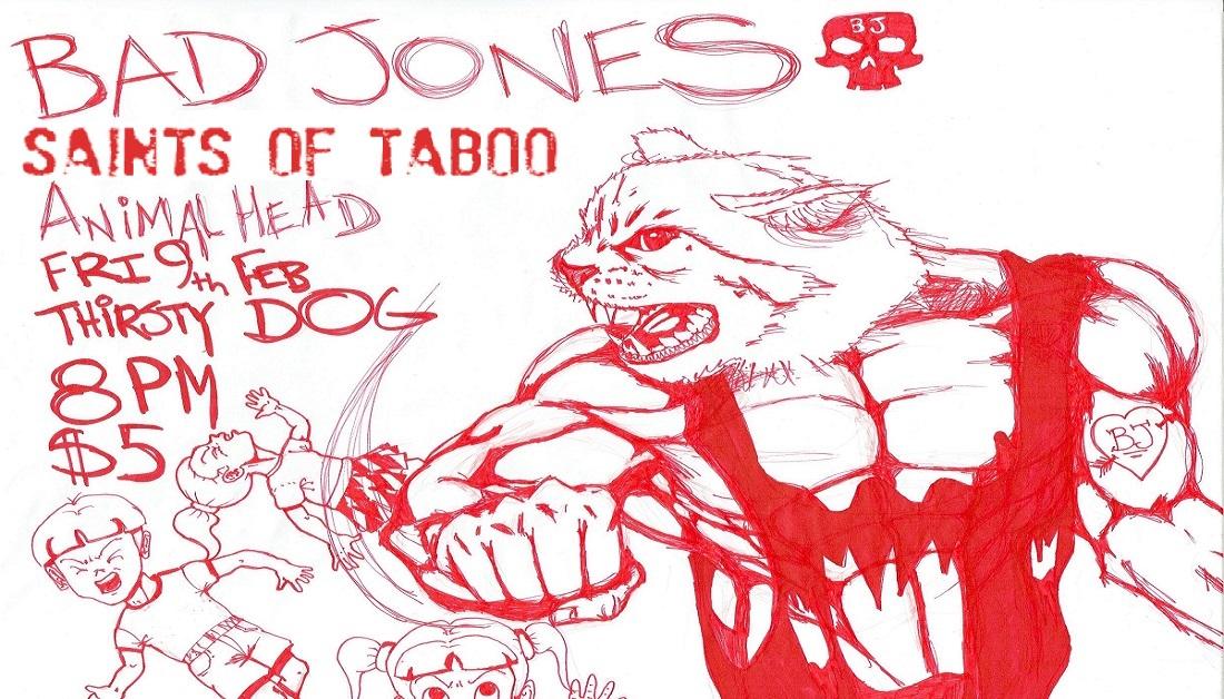 Bad Jones, Saints of Taboo, Animalhead