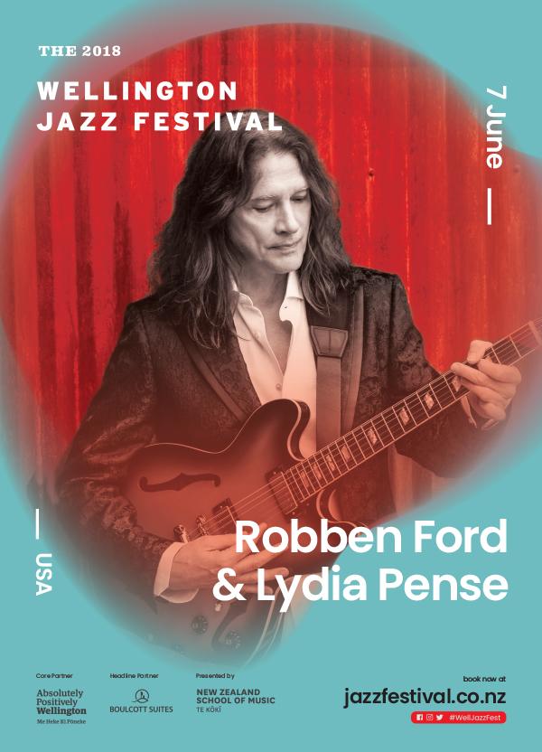 2018 Wellington Jazz Festival - Robben Ford And Lydia Pense
