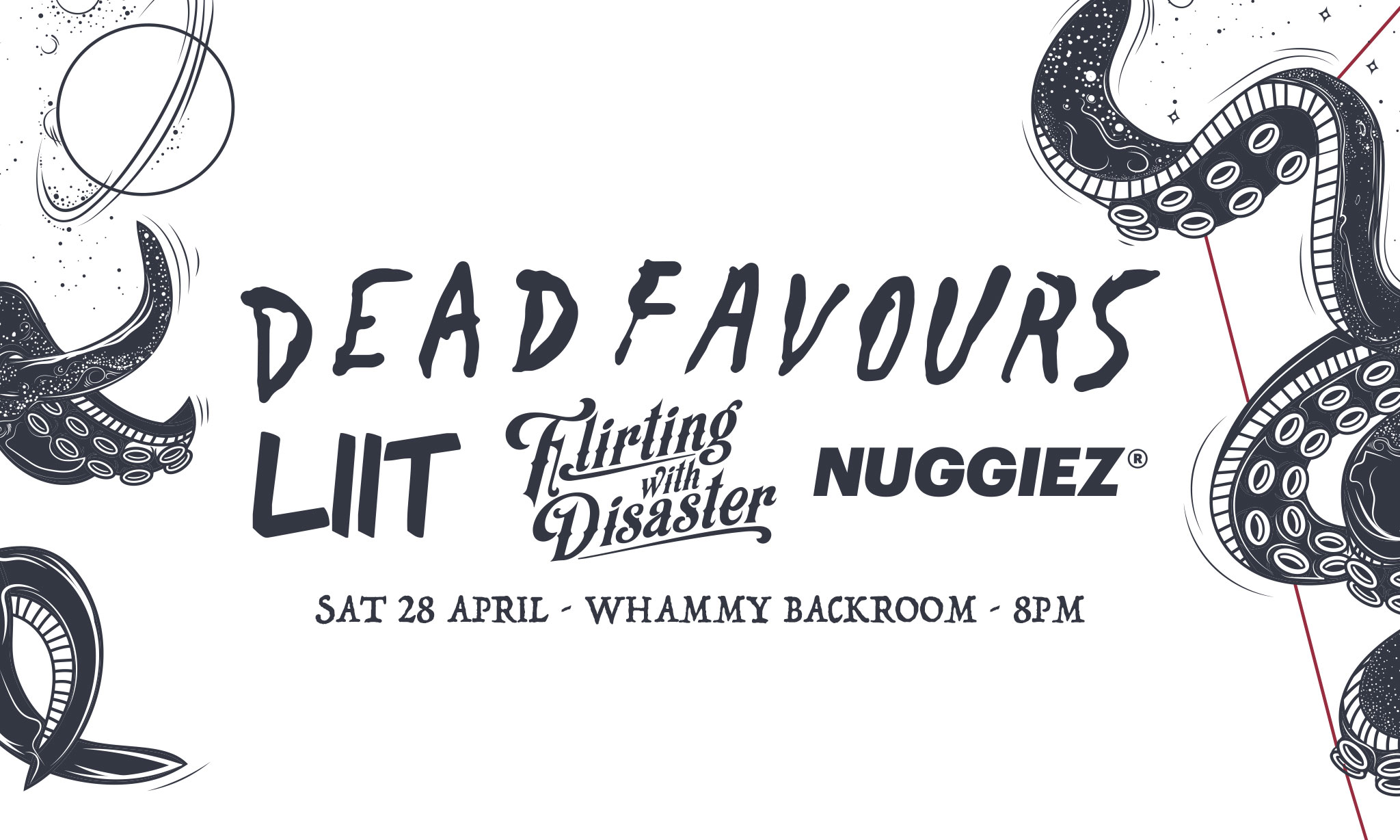Dead Favours, Liit, Flirting With Disaster, Nuggiez