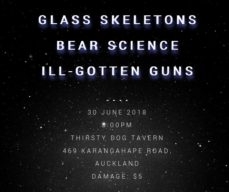 To Infinity - Glass Skeletons, Bear Science, Ill-Gotten Guns