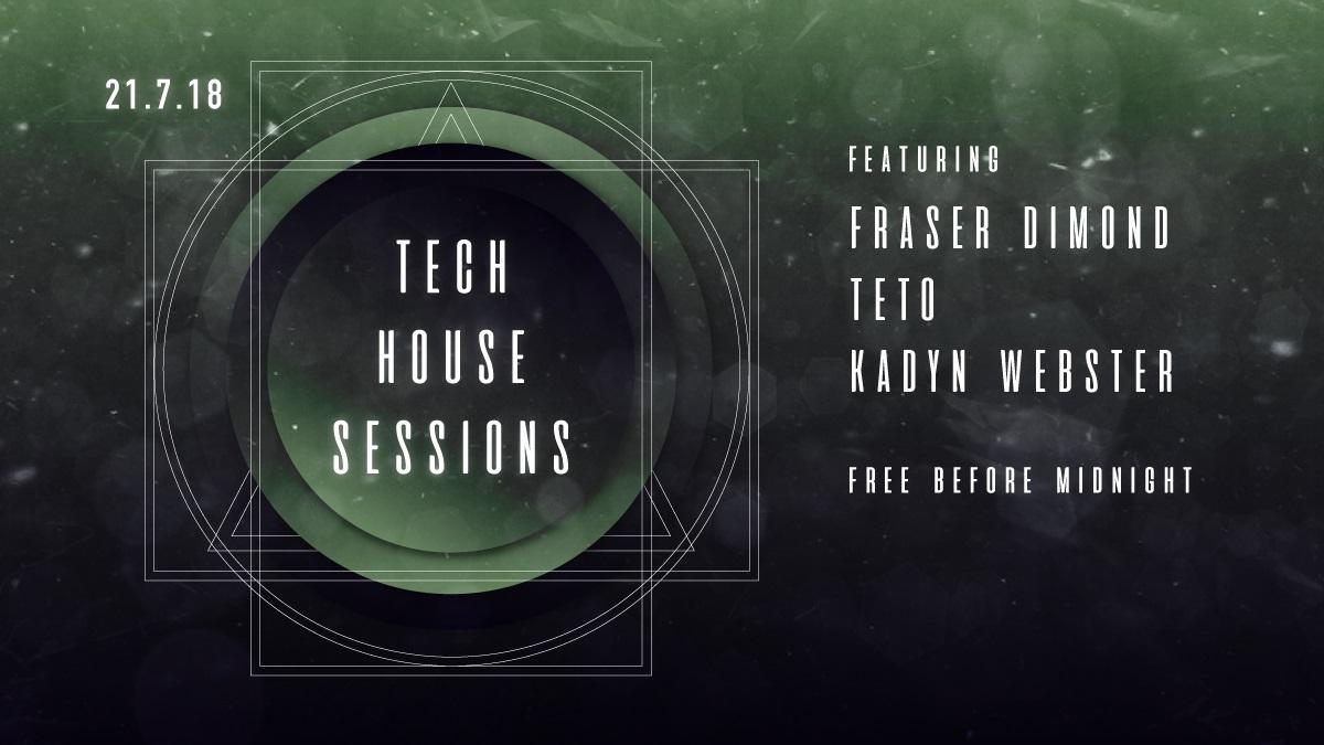 Tech House Sessions - Fraser Dimond, Kadyn Webster, Teto