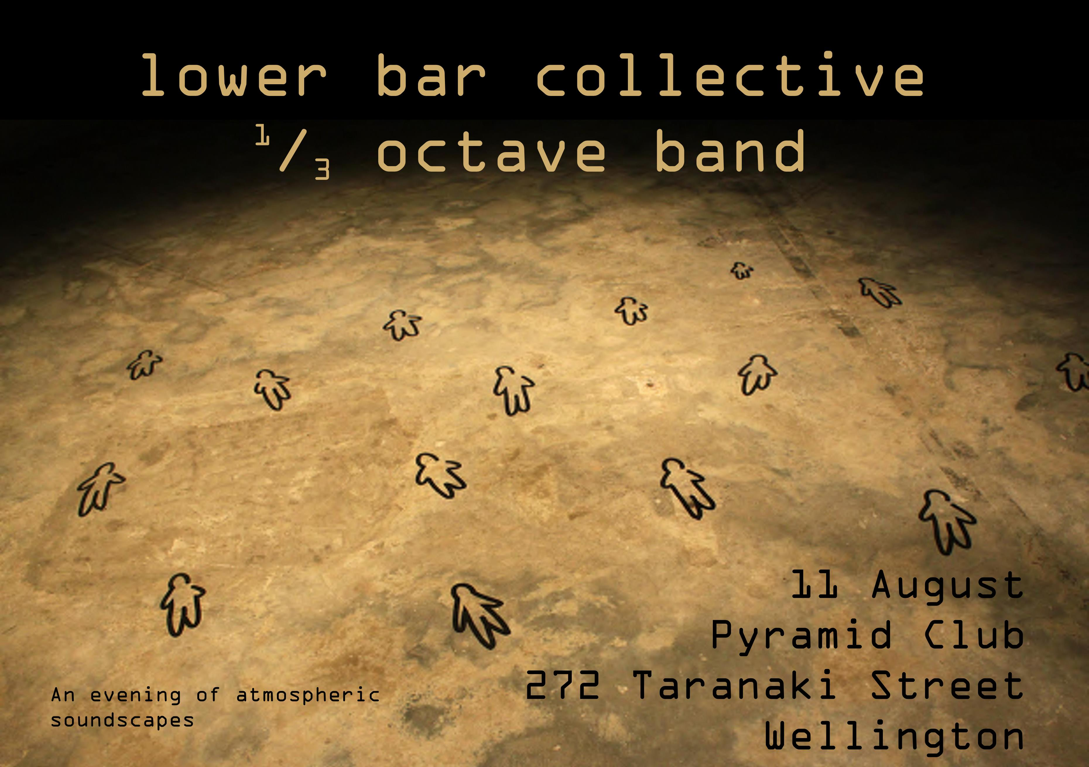 Lower Bar Collective, 13 Octave Band