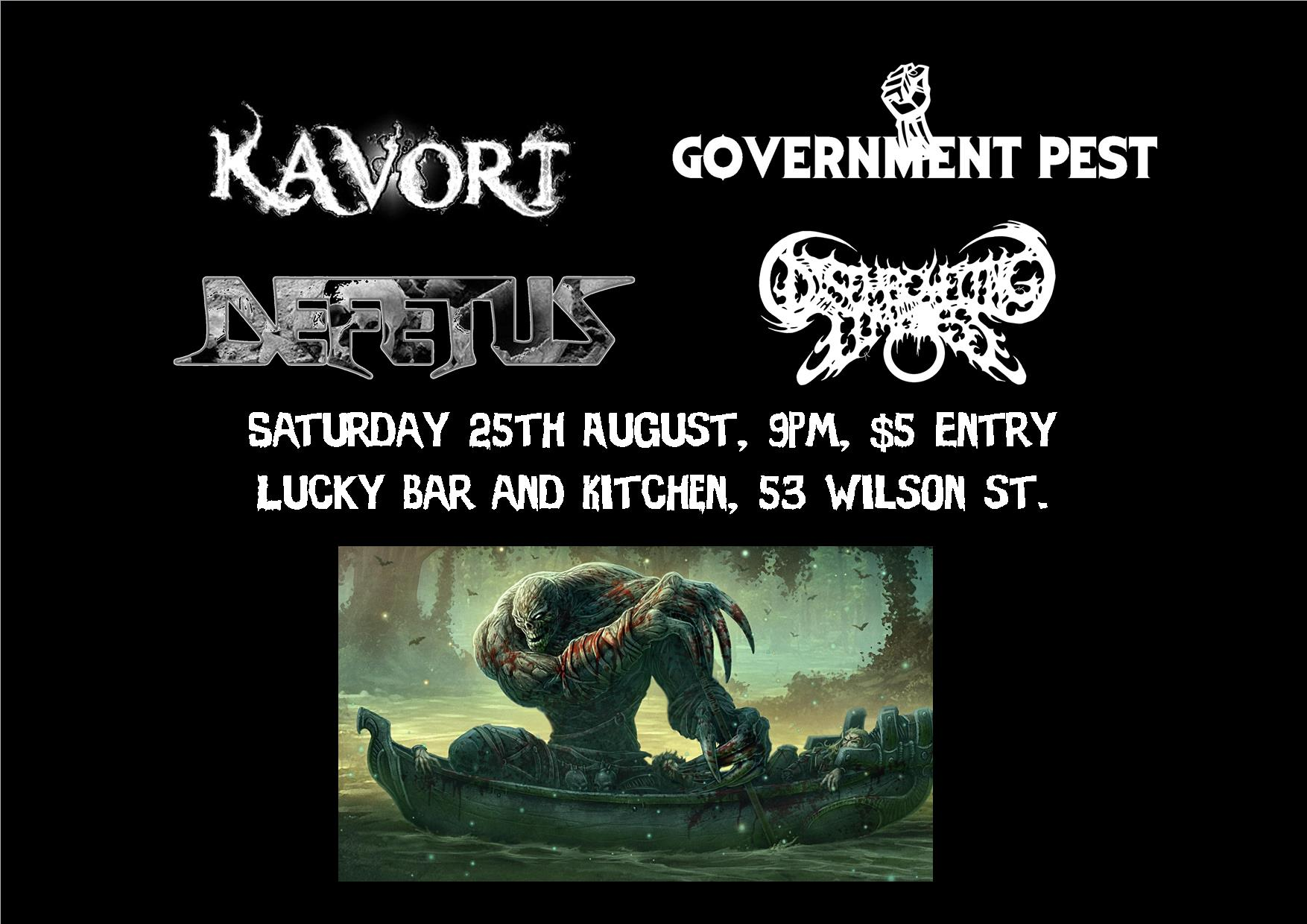 Government Pest, Kavort, Defetus, Disembowelling the limbless
