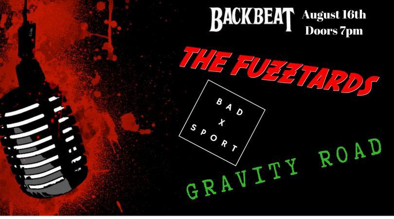 The Fuzztards, Gravity Road, Bad Sport