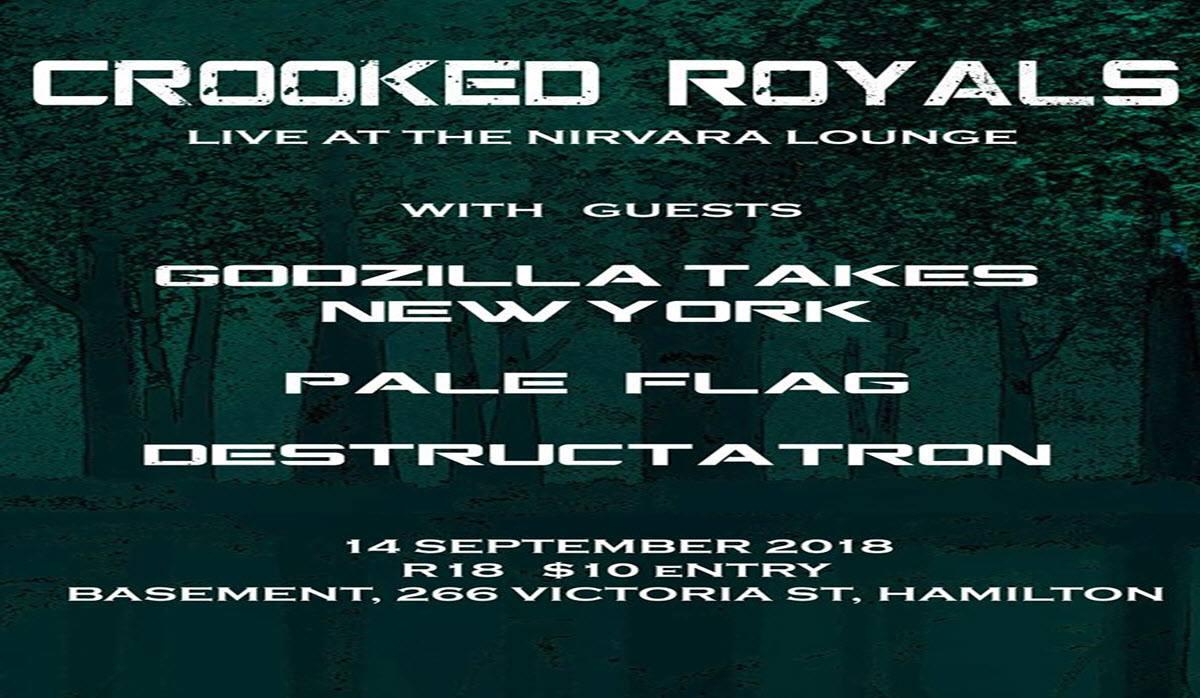 Crooked Royals, Destructatron, Godzilla takes New York, Pale Flag