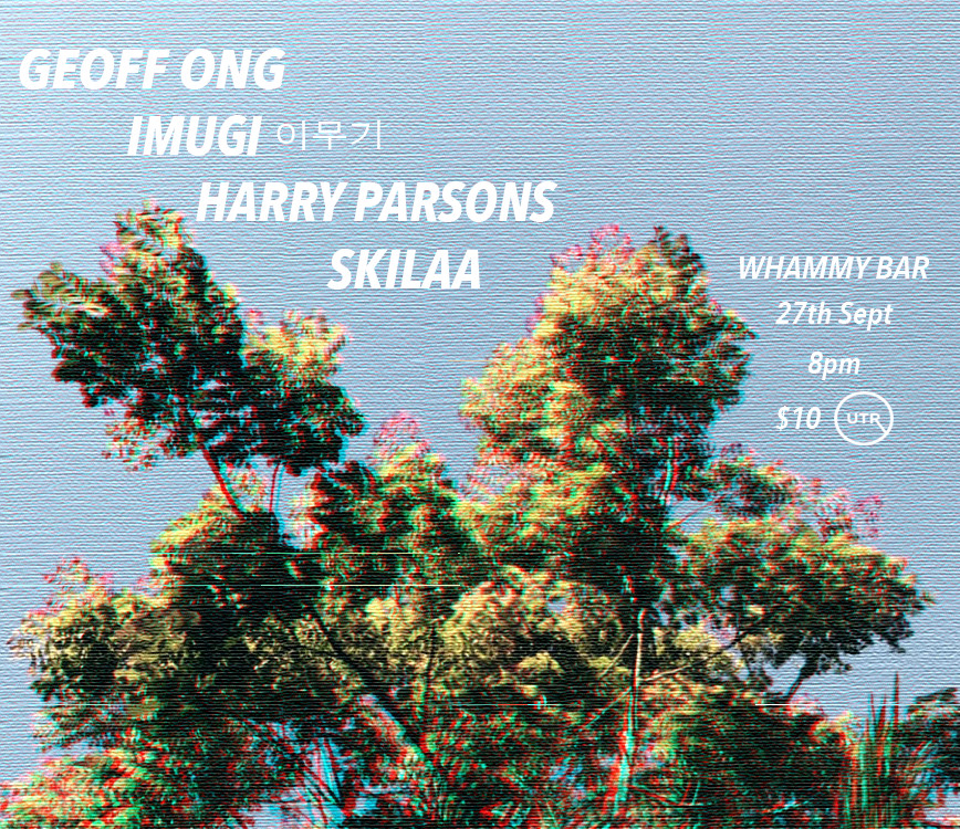 Geoff Ong / Imugi / Harry Parsons /  Skilaa