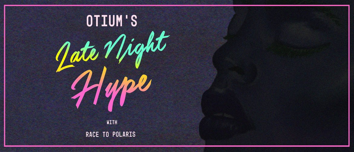 Otium's Late Night Hype with Race to Polaris