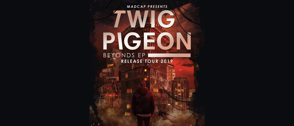 Twig Pigeon 'Beyonds' Ep Release Tour