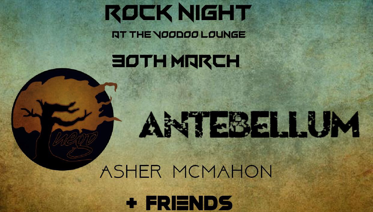 Rock Night, Antebellum, Fuego, Asher