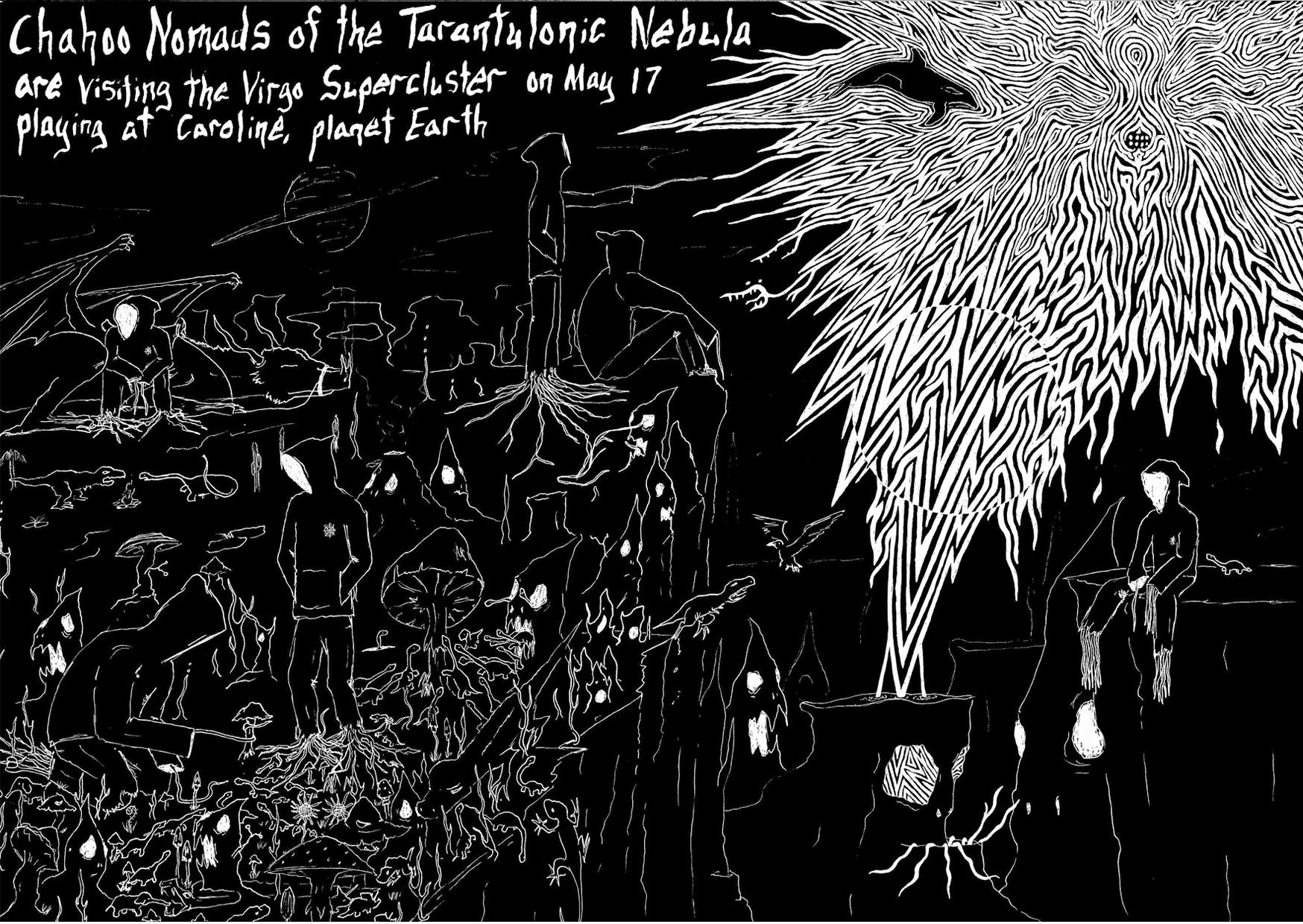 Chahoo Nomads Of The Tarantulonic Nebula