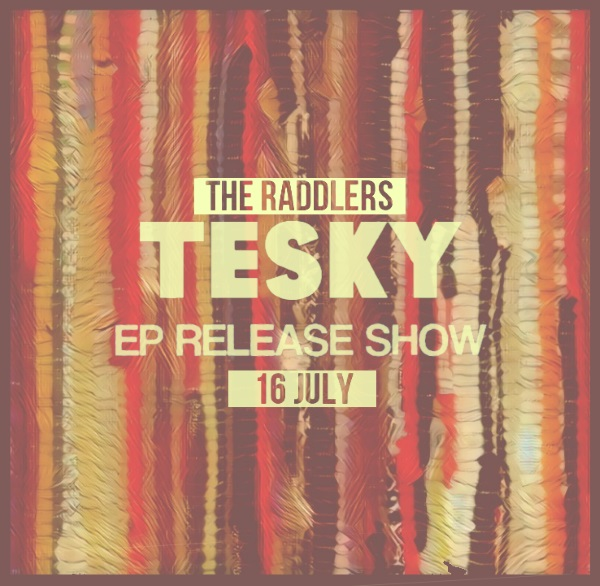 The Raddlers, Ep Release Show
