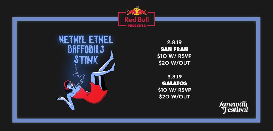 Methyl Ethel, Daffodils and Stink