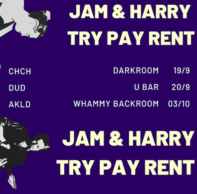 Jam and Haz Try Pay Rent - Tours at Undertheradar