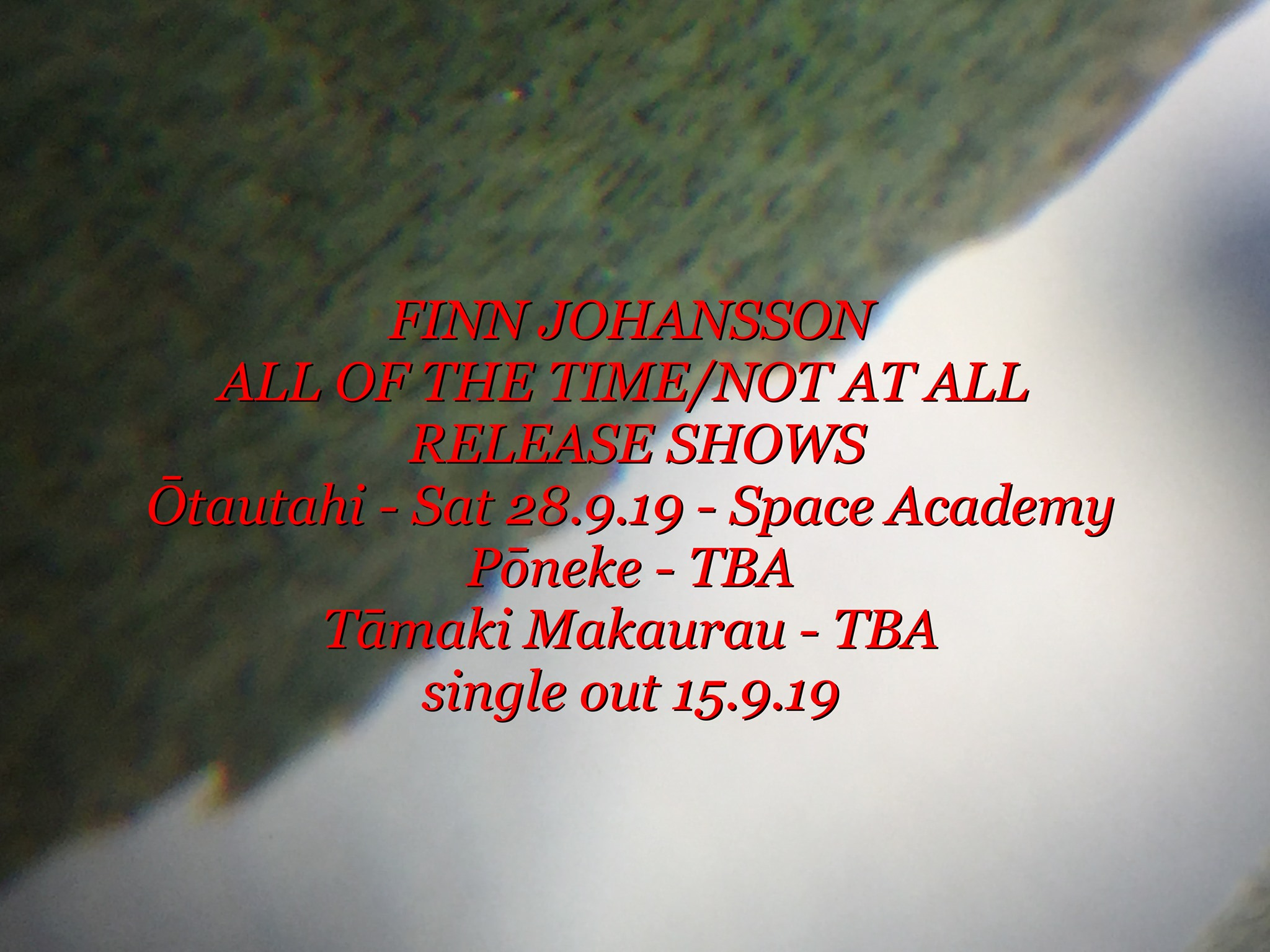 Finn Johansson All Of The Time/Not At All Single Release - Chch