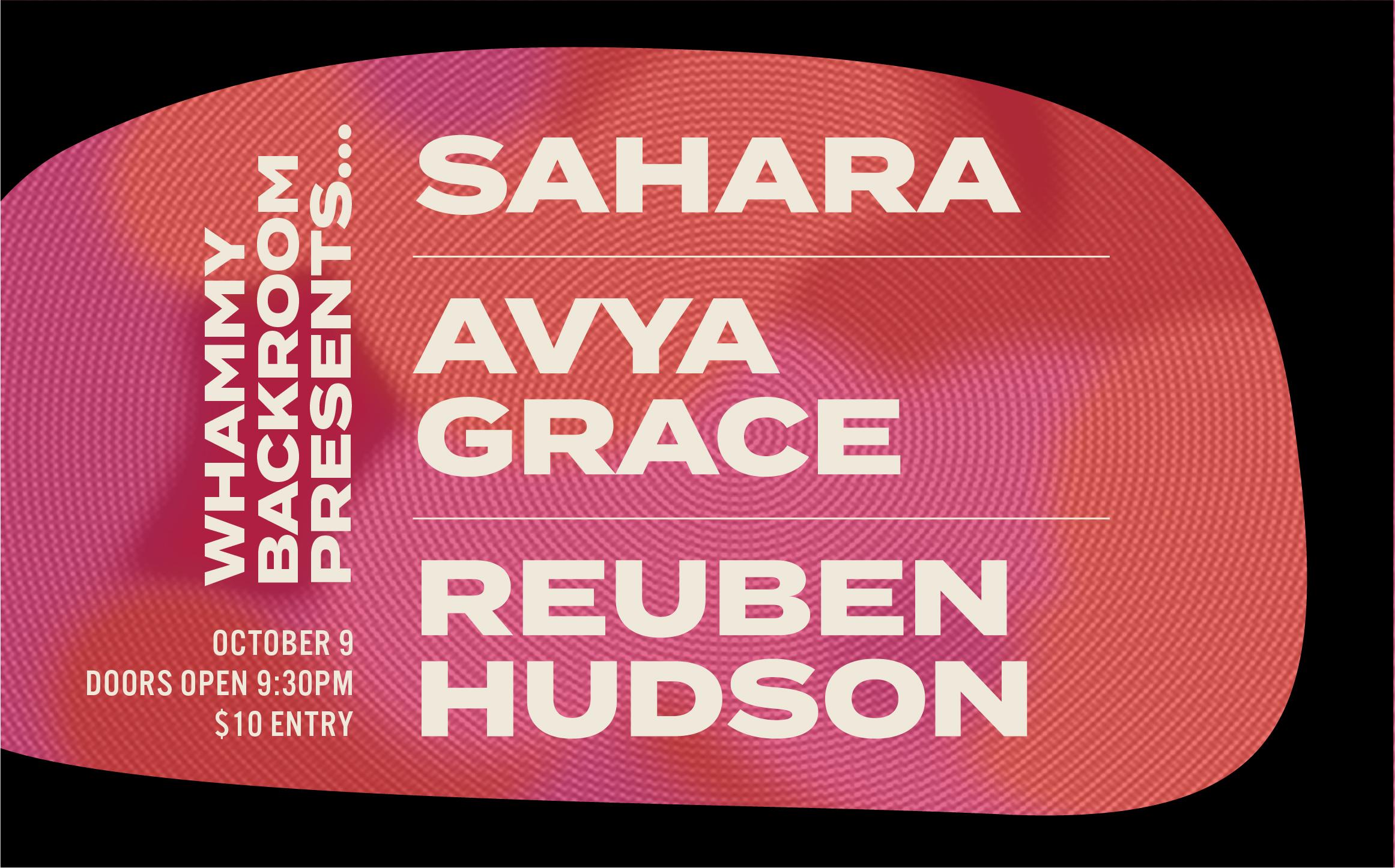 Sahara, Avya Grace, Reuben Hudson