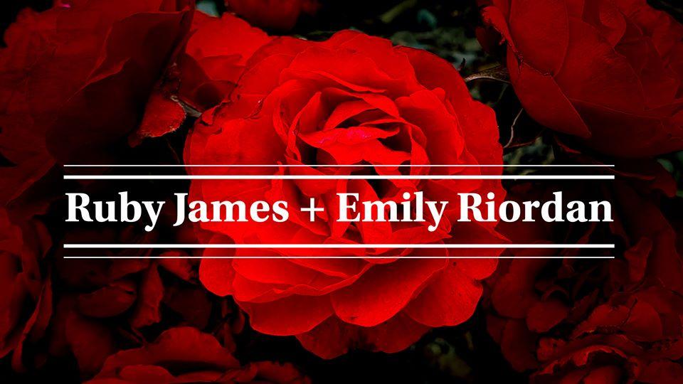 Ruby James, Emily Riordan