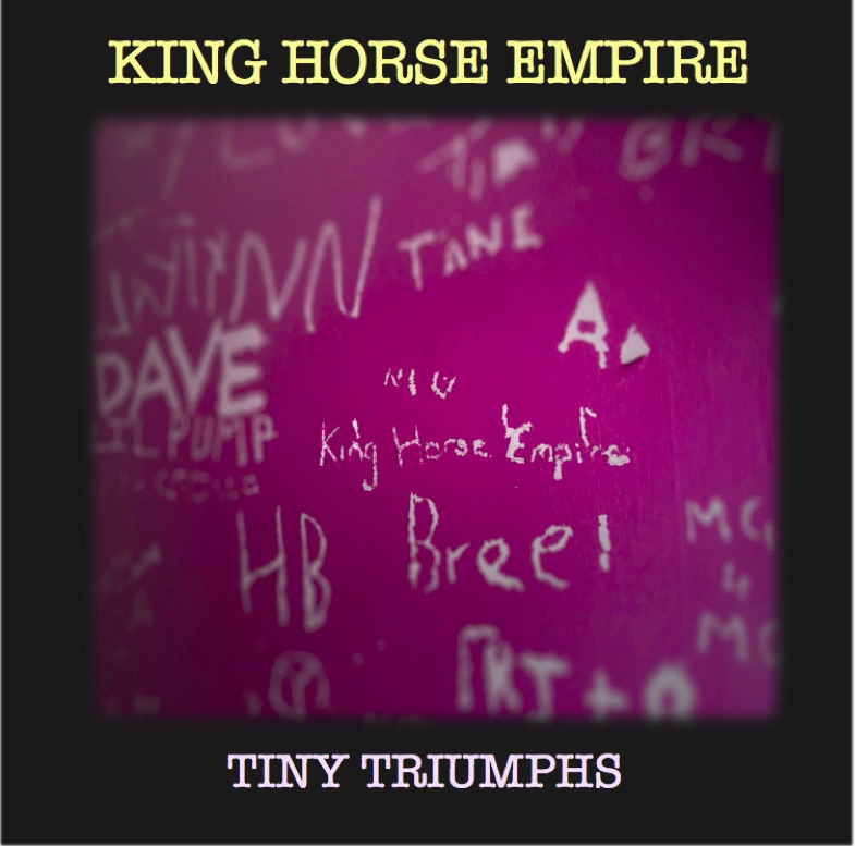 EP OUT ON 1 APRIL. King Horse Empire - Postponed