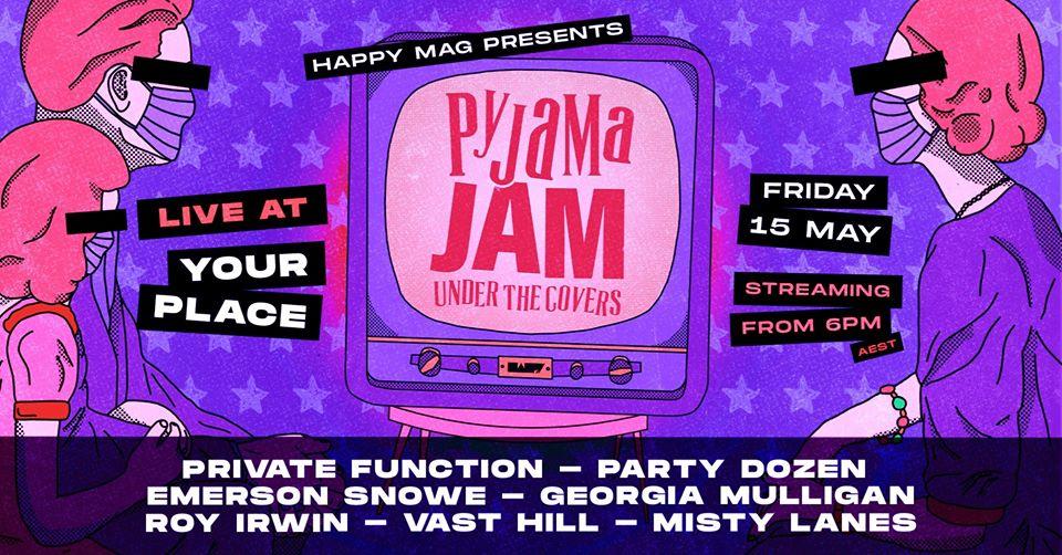 Pyjama Jam: Under The Covers II Feat. Roy Irwin + More