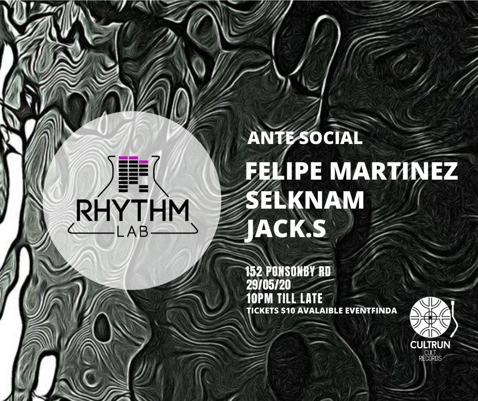 Rhythm Lab (w/ Selknam, Felipe Martinez and Jack S)
