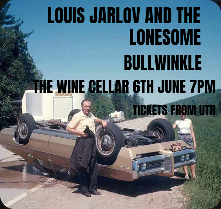 Louis Jarlova and The Lonesome, Bullwinkle