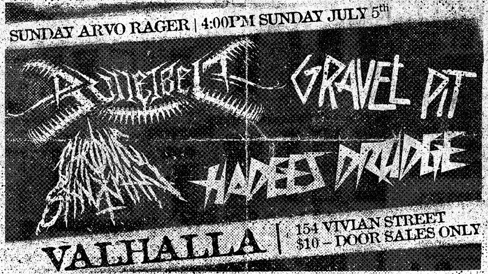 Sunday Arvo Rager: Bulletbelt, Gravel Pit, Hadees Drudge