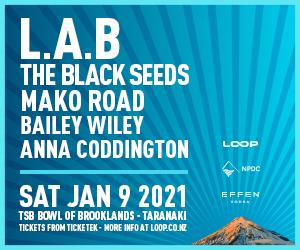 L.A.B, The Black Seeds, Mako Road, Bailey Wiley and Anna Coddington