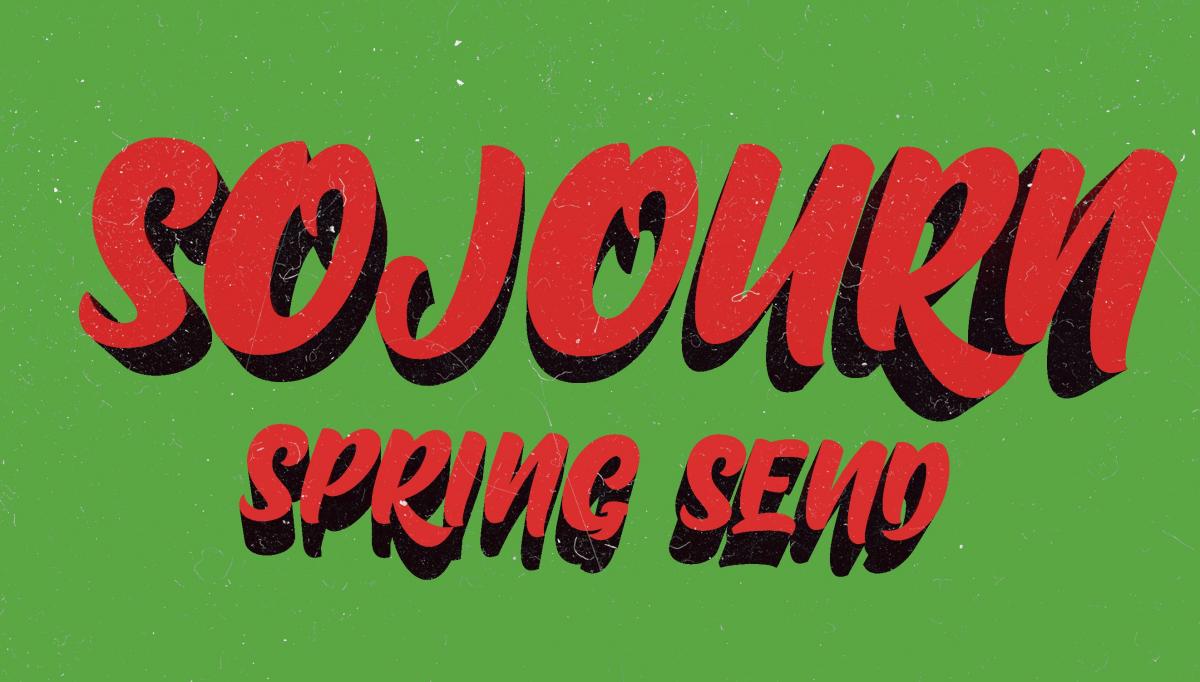 Sojourn Spring Send