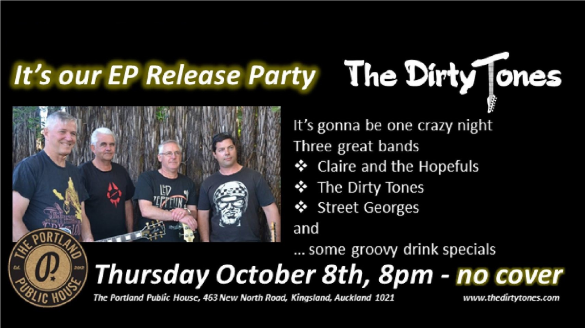 The Dirty Tones Ep Release + Claire Kendall + Street Georges