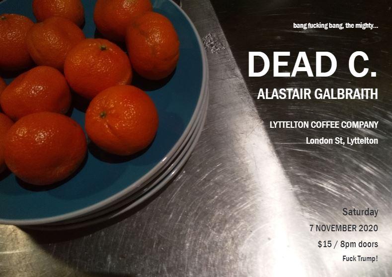 The Dead C.  +  Alastair Galbraith