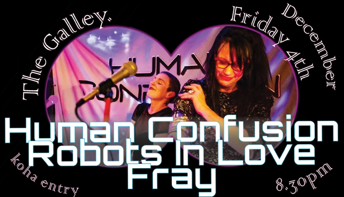 Human Confusion + Robots In Love + Fray