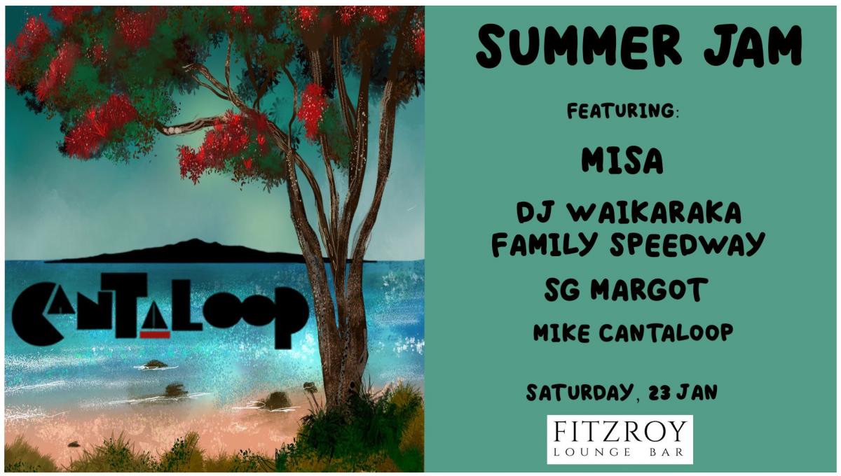 Cantaloop Summer Jam - Fitzroy Lounge