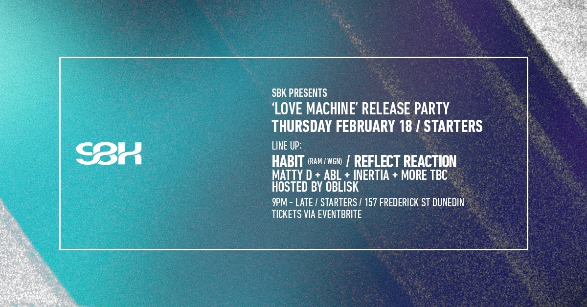 SBK Drum And Bass Presents Habit - Love Machine Release Party