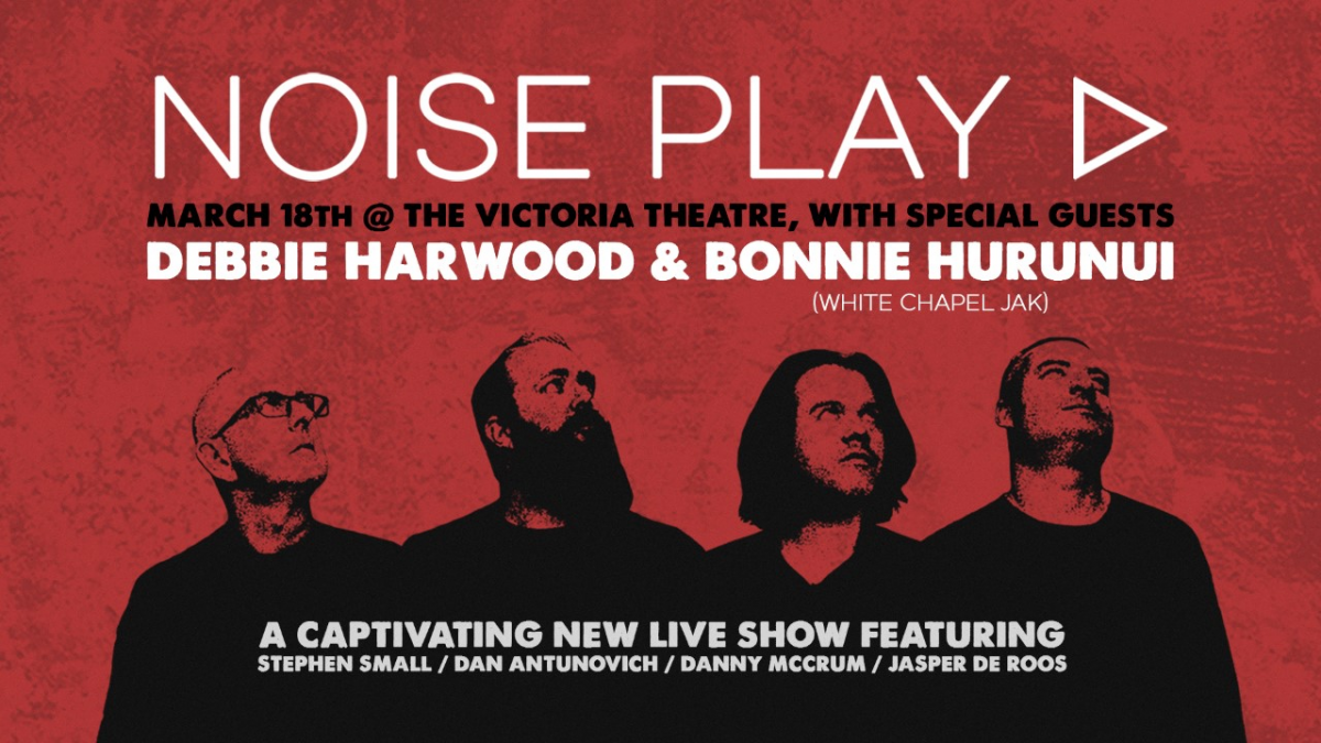 Noise Play Live With Special Guests Debbie Harwood And Bonnie Hurunui!