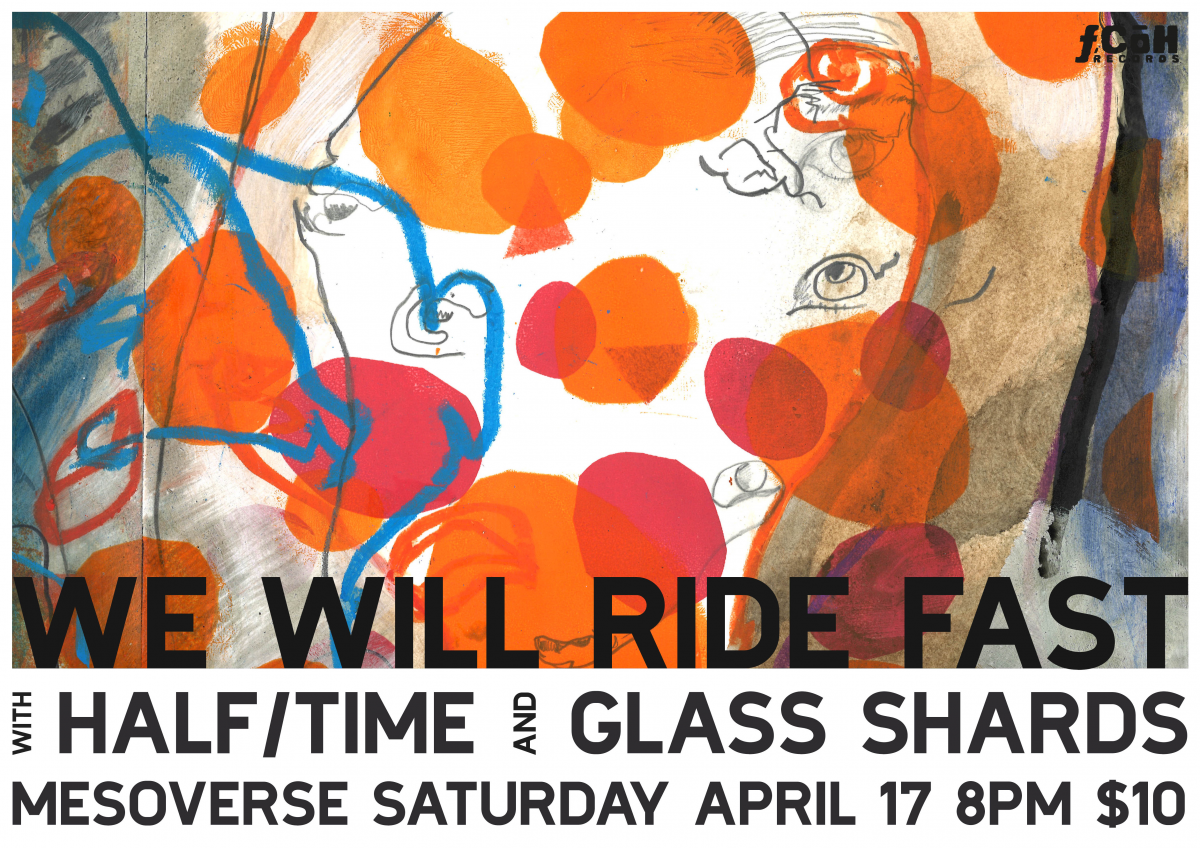 We Will Ride Fast, Half/Time, Glass Shards